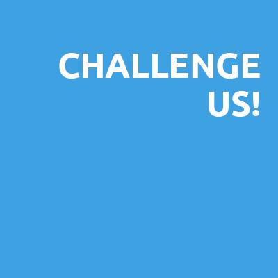 Challenge Us!